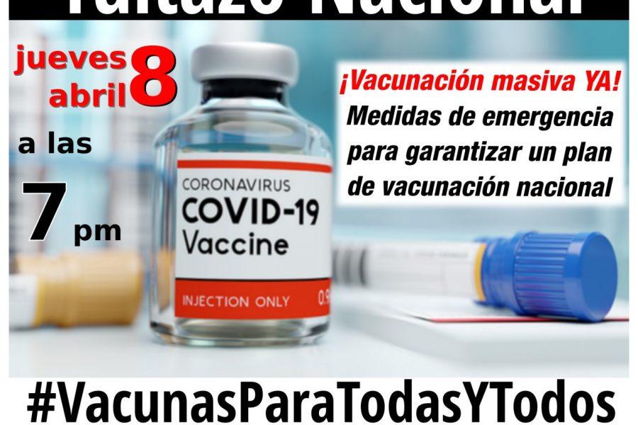 Organizaciones sindicales, sociales y políticas hacen llamado a la población para exigir plan nacional de vacunación masiva